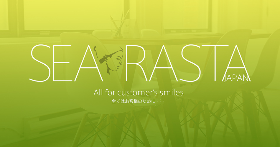 All for customer's smiles 全てはお客様のために・・・